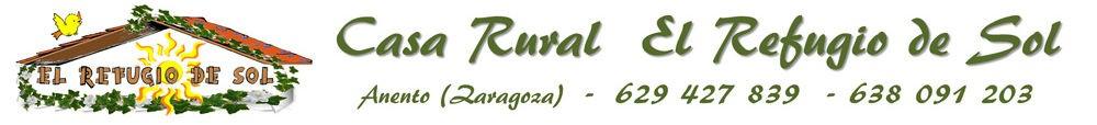 Casa Rural El Refugio de Sol Anento Zaragoza. Contacto